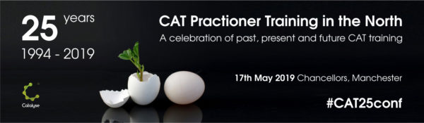 Banner announcing 17th May 2019 Conference on '25 year of CAT practitioner training in the north: a celebration of past, present and future CAT training
