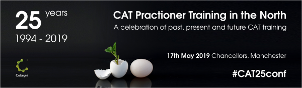 Banner announcing 17th May 2019 Conference on '25 years of CAT practitioner training in the North: a celebration of past, present and future CAT training