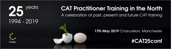 25 years of CAT Practitioner Training in the North banner - black background with gree Catalyse Logo, conference details and image of eggshell with small green shoot growing out of it